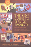 The Kid's Guide to Service Projects Book