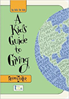 A Kid's Guide to Giving Book
